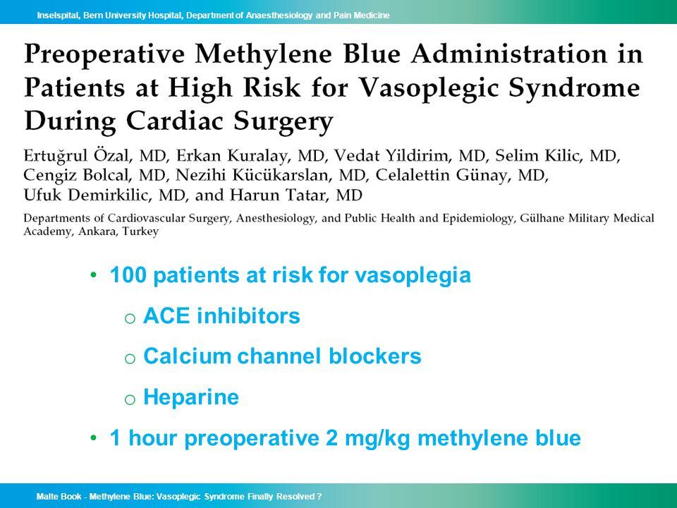 Malte Book - Methylene Blue: Vasoplegic Syndrome Finally Resolved ? Inselspital, Bern University Hospital, Department of Anaesthesiology and Pain Medi