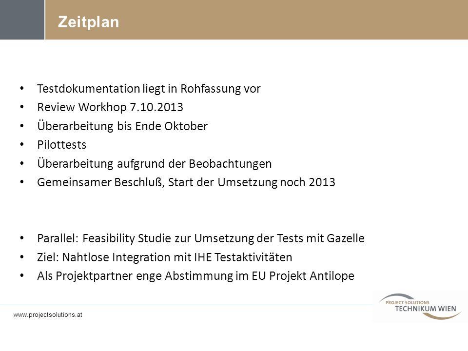 Testdokumentation liegt in Rohfassung vor Review Workhop 7.10.2013 Überarbeitung bis Ende Oktober Pilottests Überarbeitung aufgrund der Beobachtungen