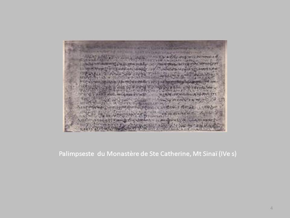 Palimpseste du Monastère de Ste Catherine, Mt Sinaï (IVe s) 4