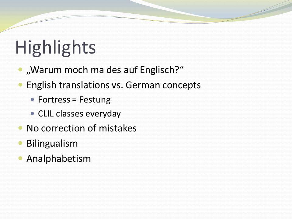 Highlights Warum moch ma des auf Englisch. English translations vs.