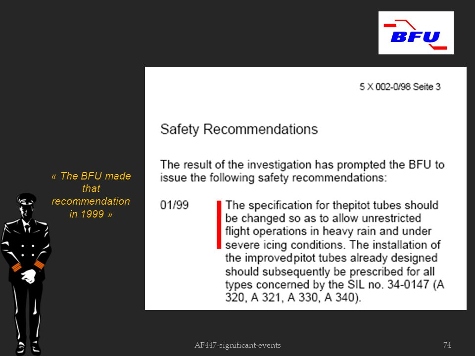 AF447-significant-events74 « The BFU made that recommendation in 1999 »