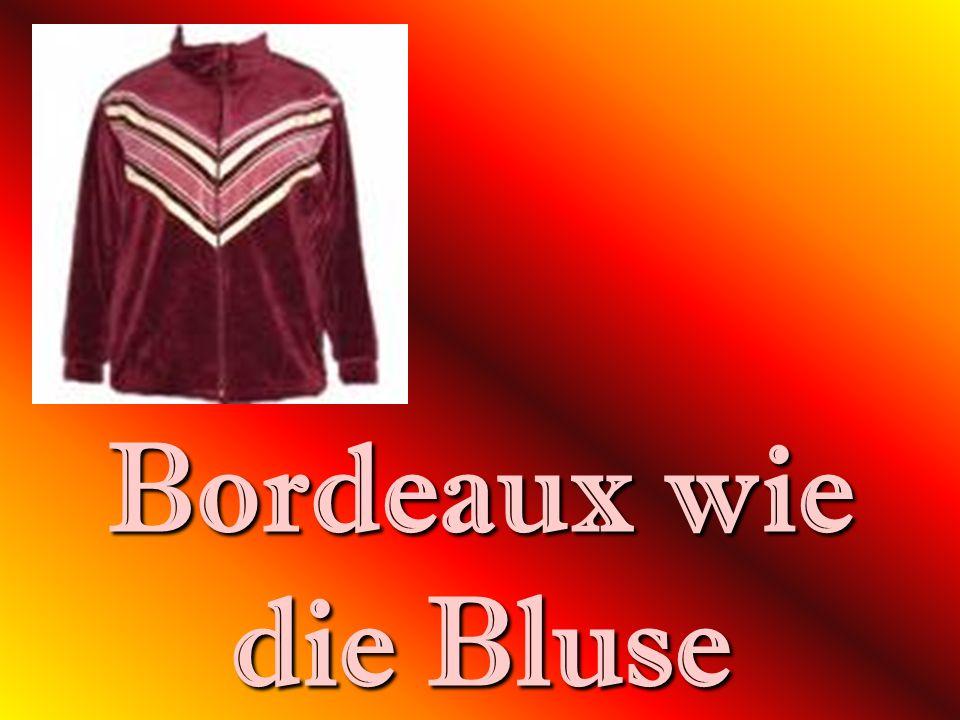 Bordeaux wie die Bluse