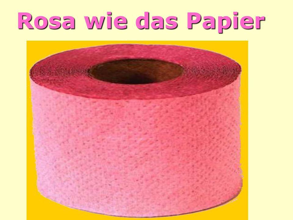 Rosa wie das Papier