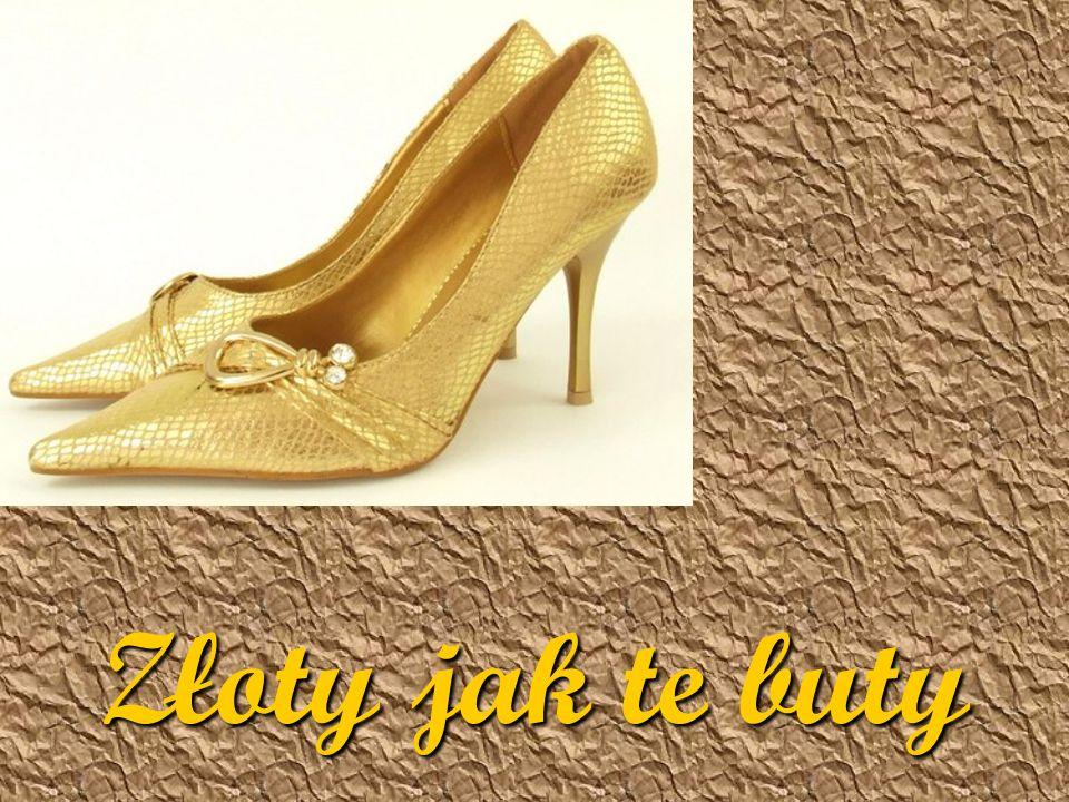 Złoty jak te buty