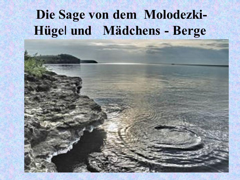 Die Sage von dem Molodezki- Hüge l und Mädchens - Berge