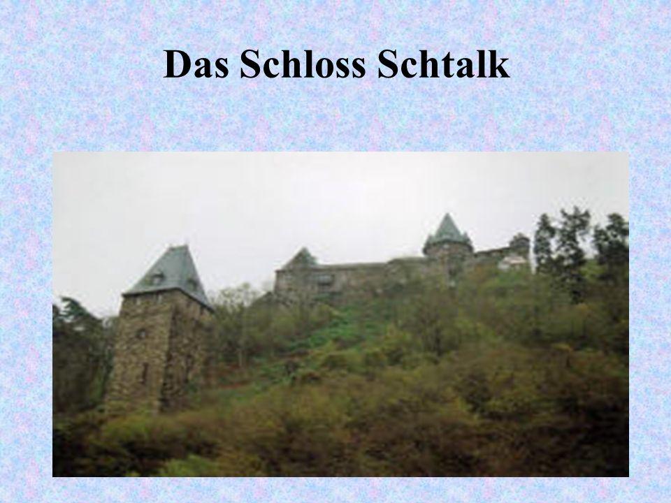 Das Schloss Schtalk