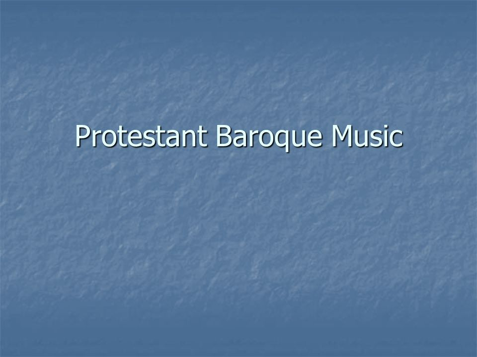 Protestant Baroque Music
