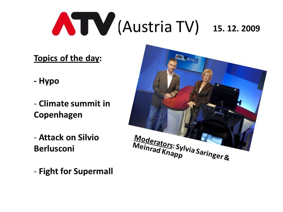 ((Austria TV) Moderators: Sylvia Saringer & Meinrad Knapp 15.