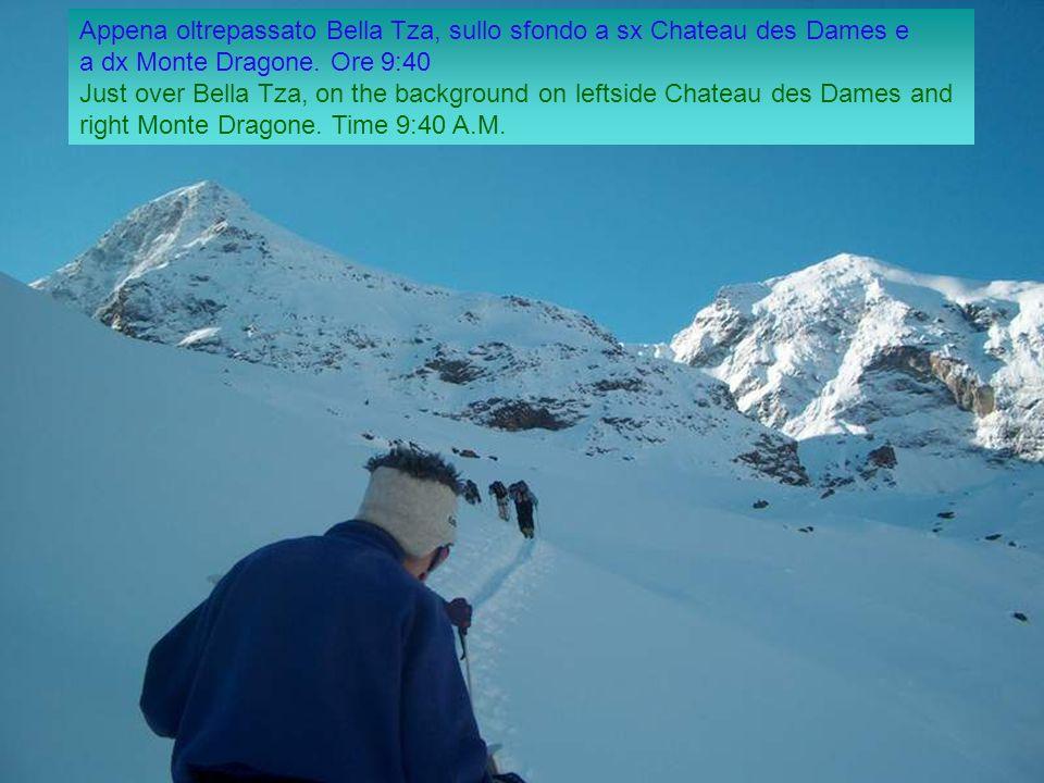 Appena oltrepassato Bella Tza, sullo sfondo a sx Chateau des Dames e a dx Monte Dragone.