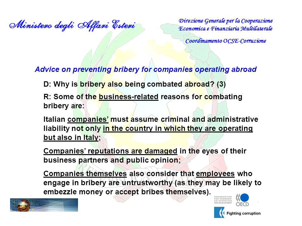 Advice on preventing bribery for companies operating abroad D: Why is bribery also being combated abroad.