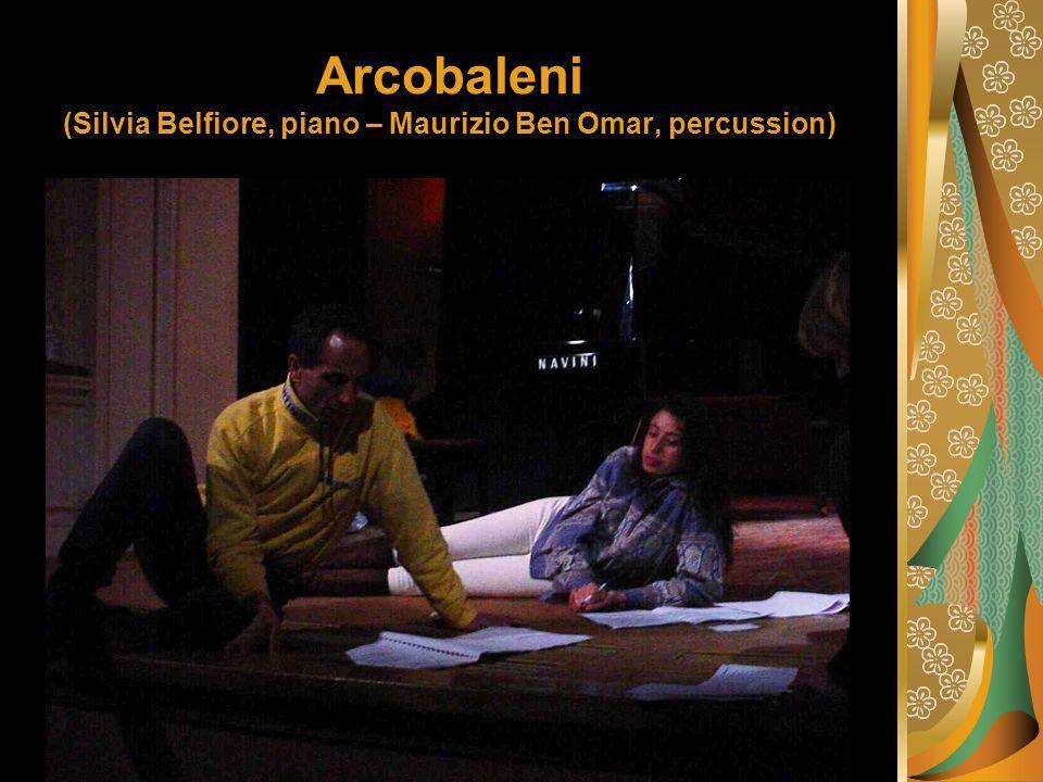 Arcobaleni (Silvia Belfiore, piano – Maurizio Ben Omar, percussion)