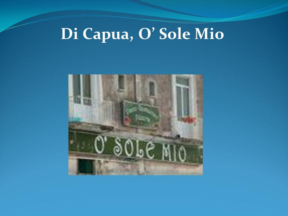 Di Capua, O Sole Mio