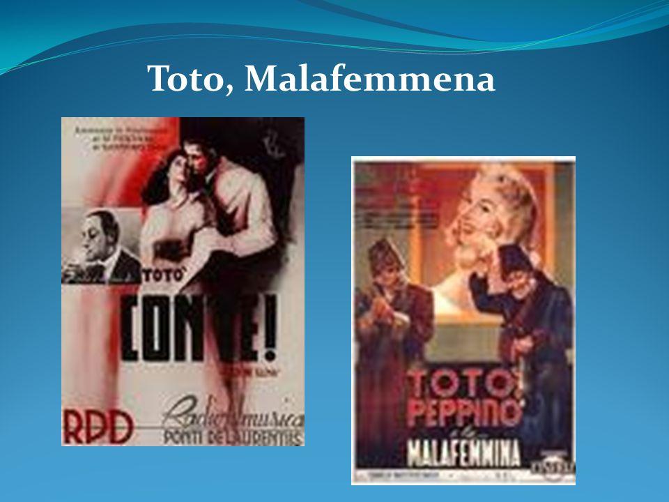 Toto, Malafemmena