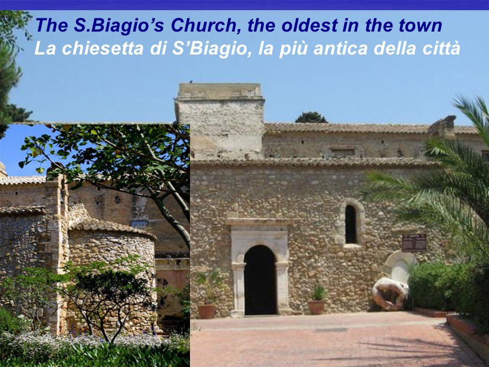 The S.Biagios Church, the oldest in the town La chiesetta di SBiagio, la più antica della città