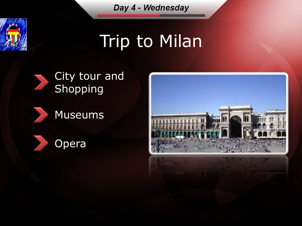 Trip to Milan City tour and Shopping Museums Opera Day 4 - Wednesday