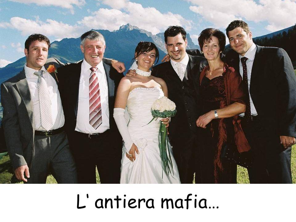 L antiera mafia…