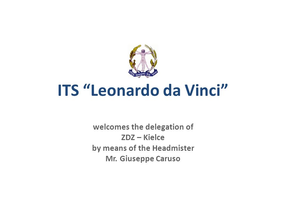 ITS Leonardo da Vinci welcomes the delegation of ZDZ – Kielce by means of the Headmister Mr.