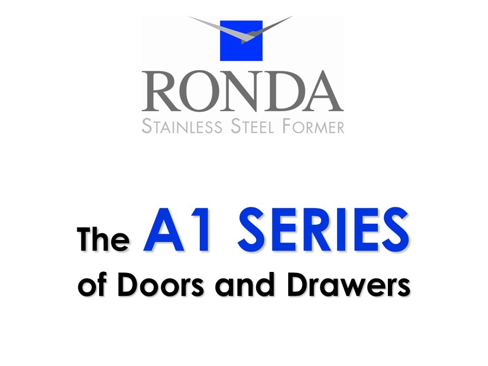 The A1 SERIES of Doors and Drawers