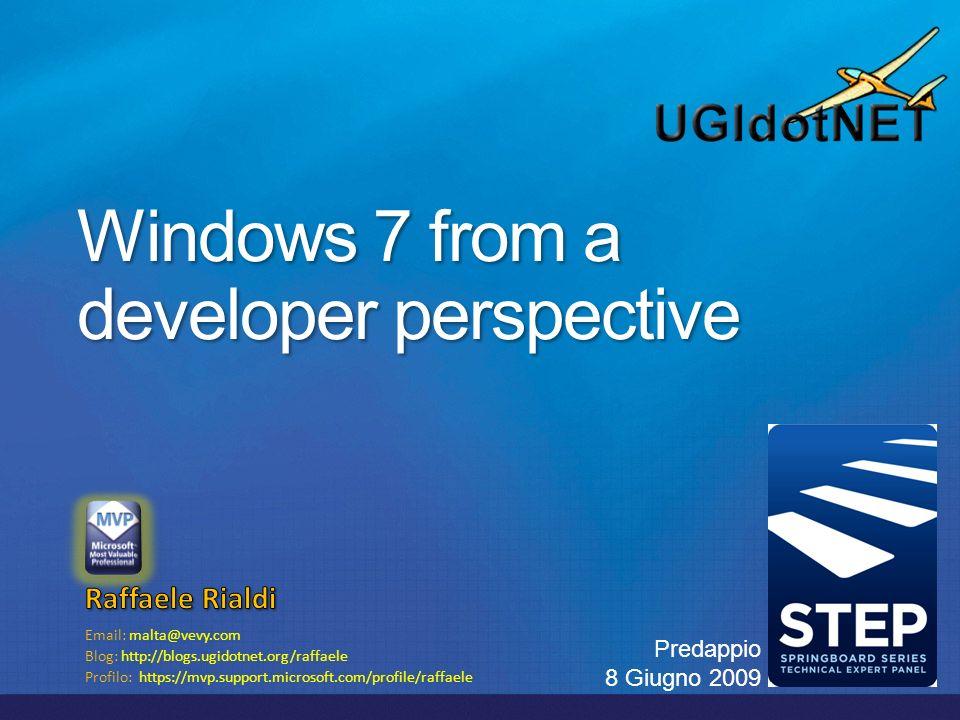 Email: malta@vevy.com Blog: http://blogs.ugidotnet.org/raffaele Profilo: https://mvp.support.microsoft.com/profile/raffaele Predappio 8 Giugno 2009