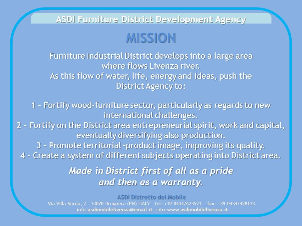 ASDI Furniture District Development Agency MISSION Furniture Industrial District develops into a large area where flows Livenza river.
