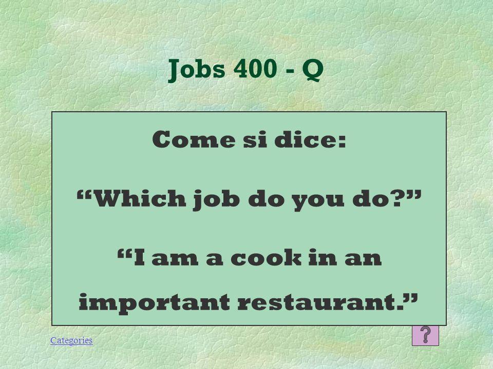 Categories Jobs 300 - A -Scrive lettere -Risponde al telefono -Lavora al computer