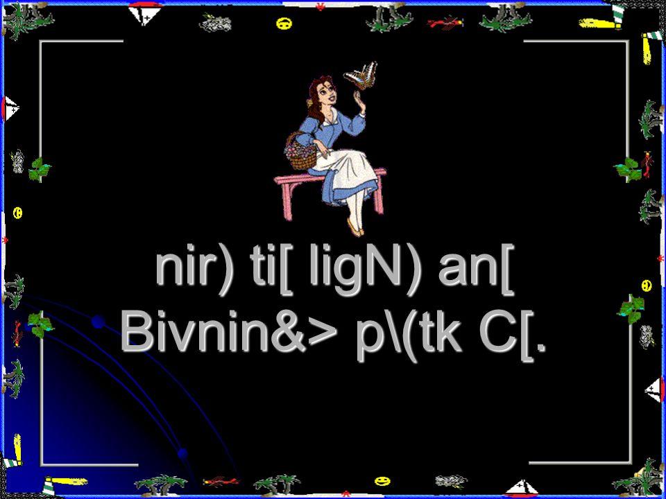jyi> nir)ai[n) p*Ô Yiy C[, Ryi> d[vtiai[ni[ vis C[.