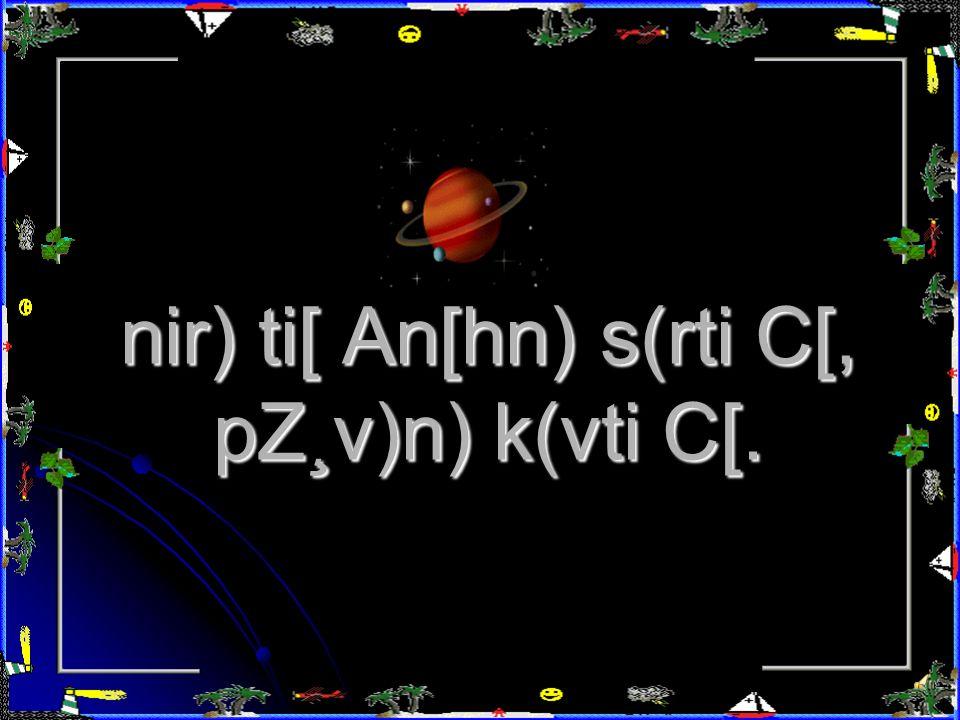 nir) ti[ ligN) an[ Bivnin&> p\(tk C[.