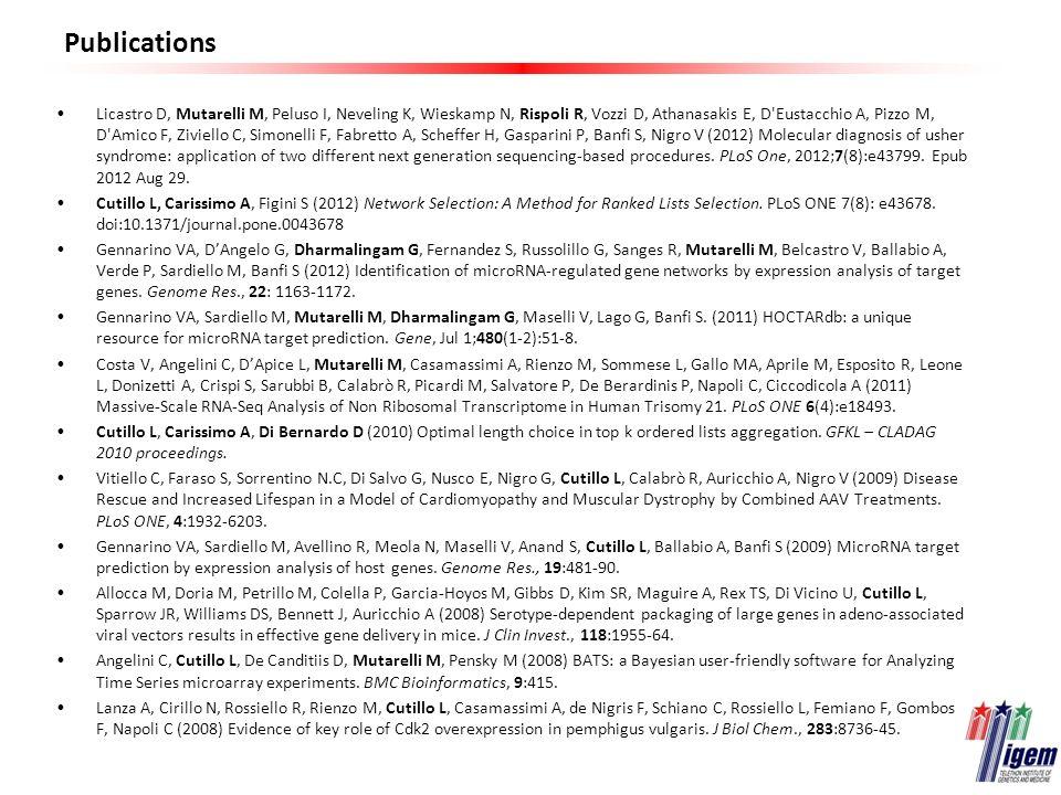 Publications Licastro D, Mutarelli M, Peluso I, Neveling K, Wieskamp N, Rispoli R, Vozzi D, Athanasakis E, D'Eustacchio A, Pizzo M, D'Amico F, Ziviell