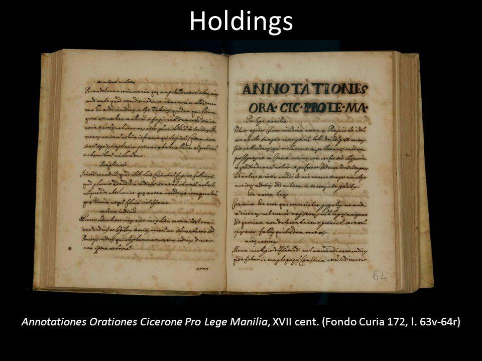 Holdings Annotationes Orationes Cicerone Pro Lege Manilia, XVII cent. (Fondo Curia 172, l. 63v-64r)