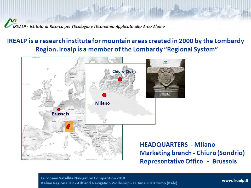 IREALP is a research institute for mountain areas created in 2000 by the Lombardy Region.