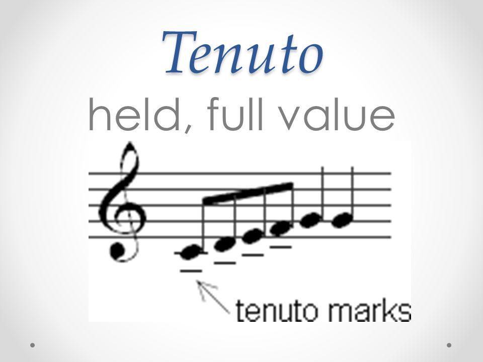 Tenuto held, full value