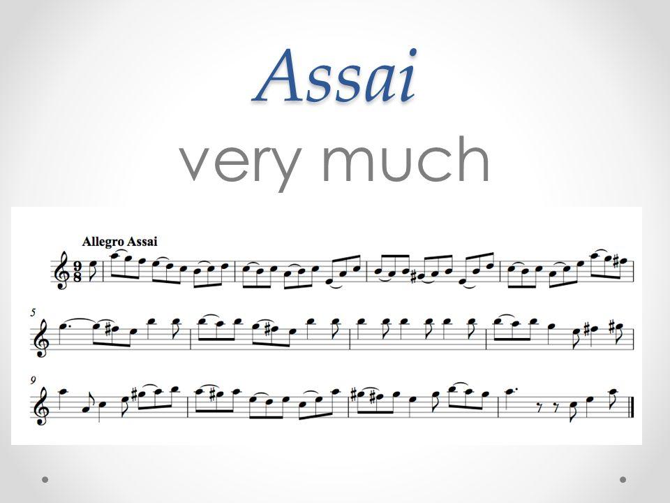 Assai very much