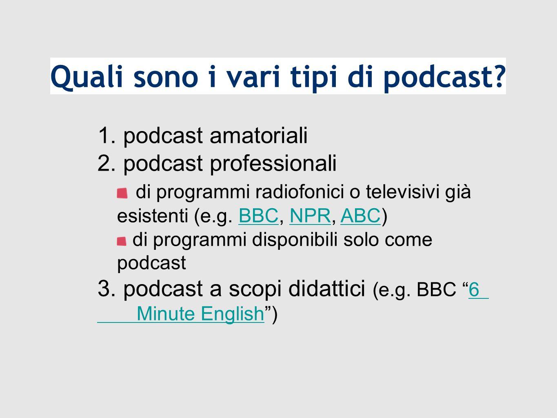 1. podcast amatoriali 2.