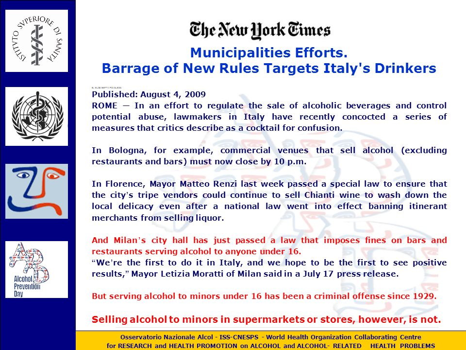 Osservatorio Nazionale Alcol - World Health Organization Collaborating Centre for RESEARCH and HEALTH PROMOTION on ALCOHOL and ALCOHOL- RELATED HEALTH PROBLEMS EYE BALLING BALCONING PUBS CRAWL IL BERE ESTREMO ( extreme drinking ) DRUNKORRESSIA