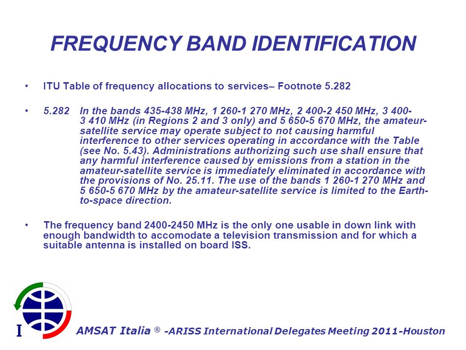 AMSAT Italia ® -ARISS International Delegates Meeting 2011-Houston On ground receiving station