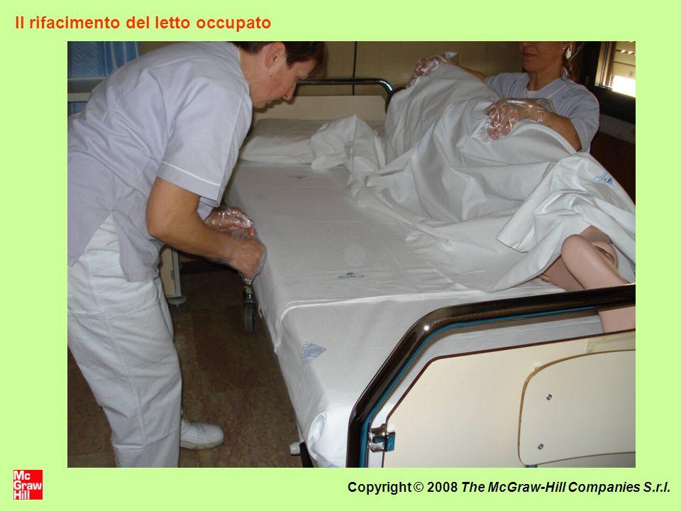 Copyright © 2008 The McGraw-Hill Companies S.r.l. Il rifacimento del letto occupato