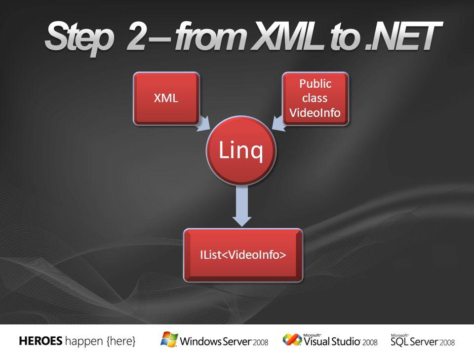 Linq XML Public class VideoInfo