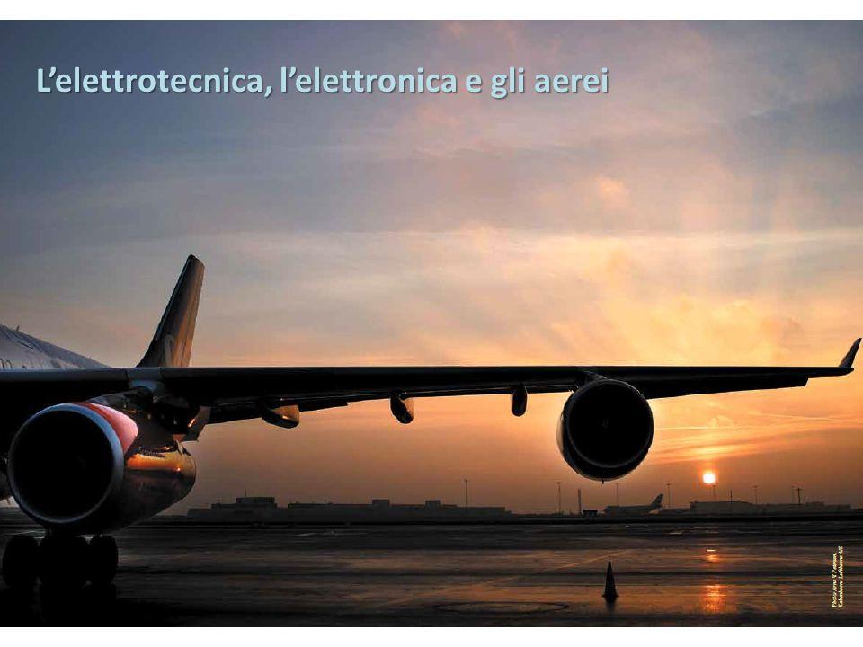 Lelettrotecnica, lelettronica e gli aerei