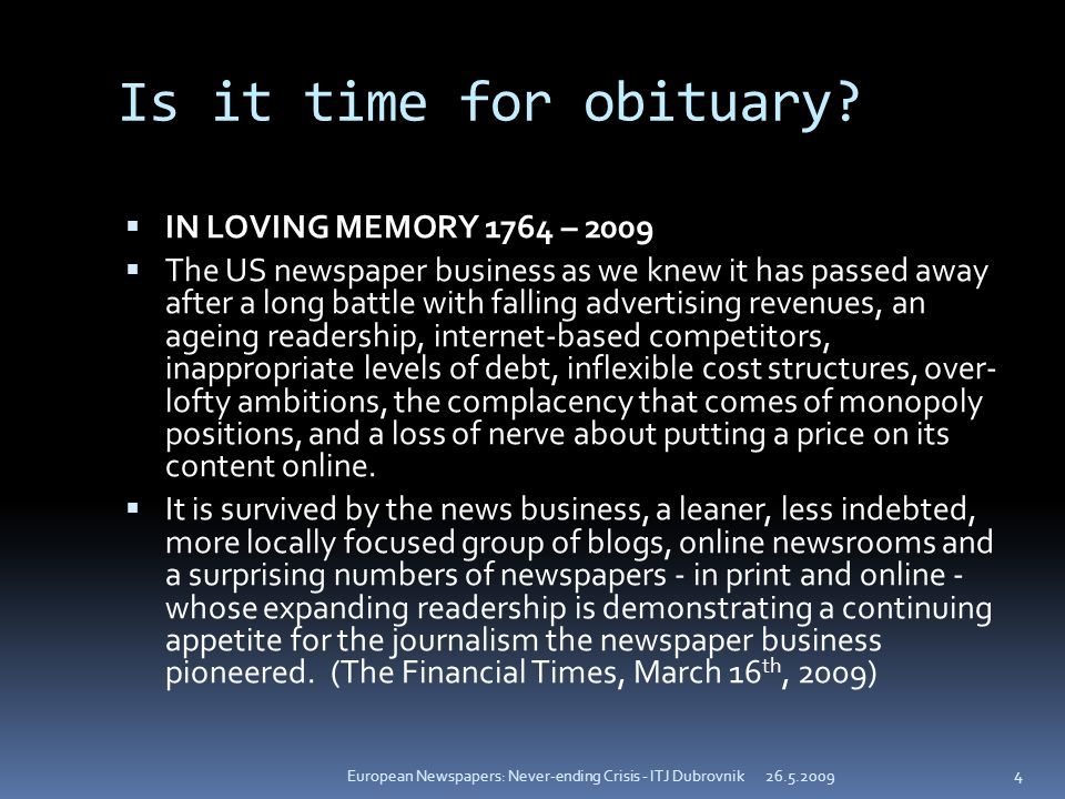 Is it time for obituary.