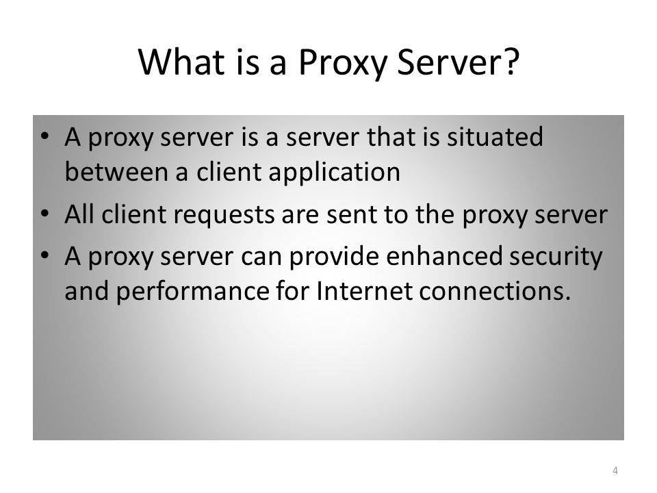 4 What is a Proxy Server.