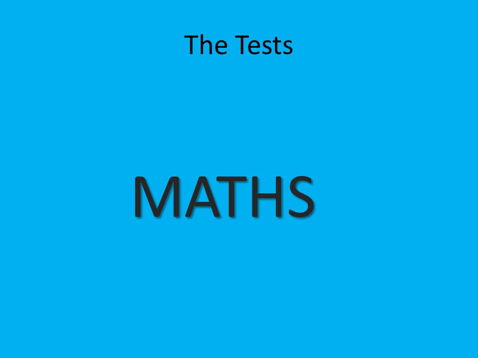 The Tests MATHS