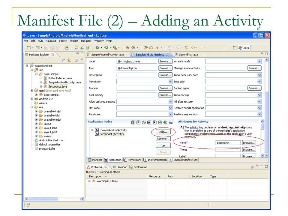 Manifest File (2) – Adding an Activity