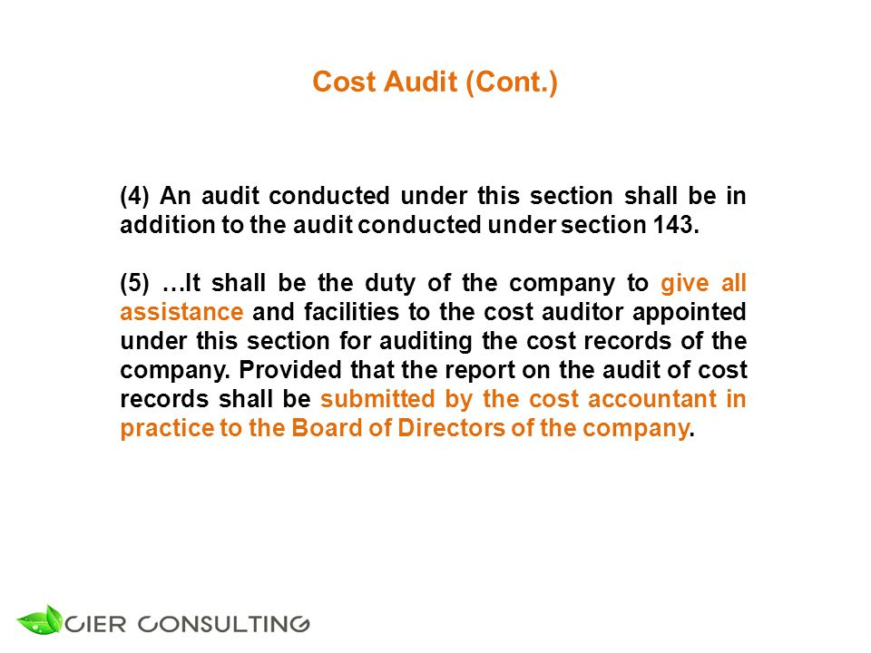 Cost Audit (Cont.) (4) An audit conducted under this section shall be in addition to the audit conducted under section 143.