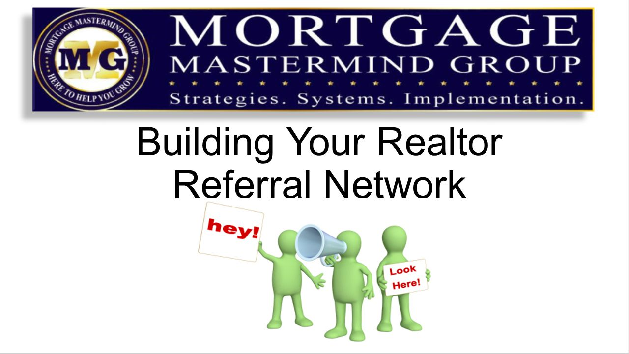 Building Your Realtor Referral Network