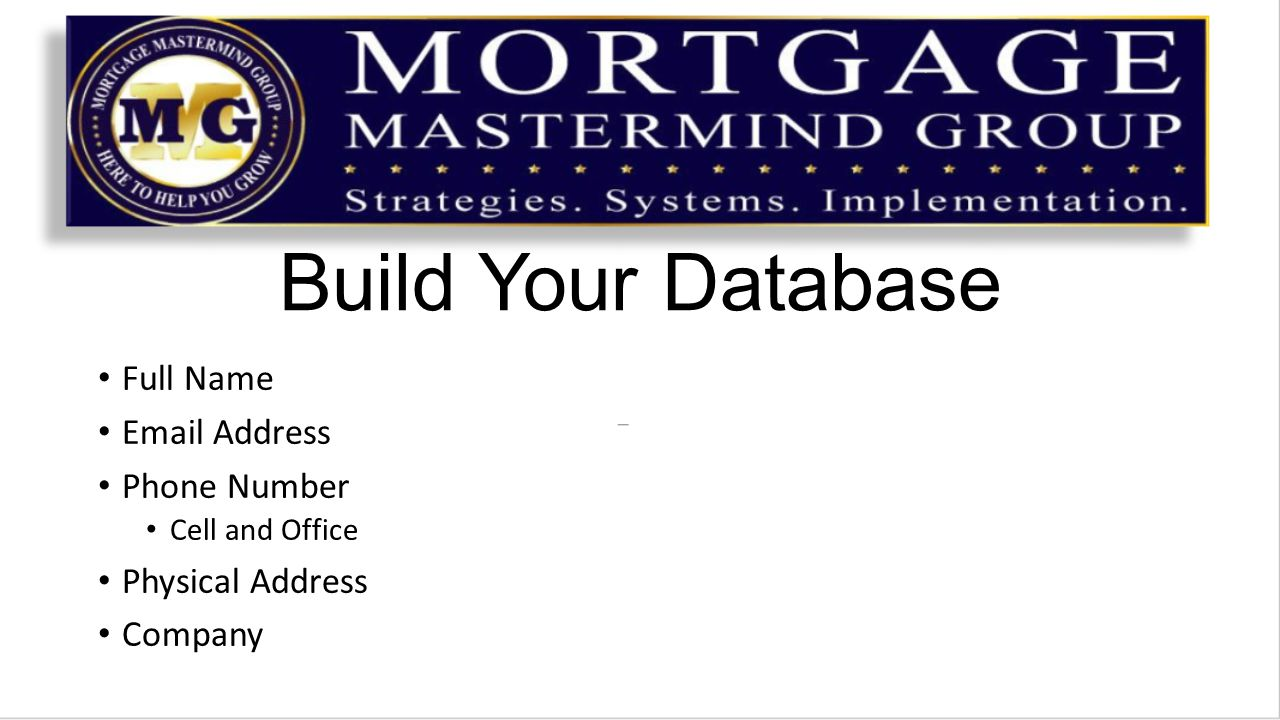 Build Your Database Full Name  Address Phone Number Cell and Office Physical Address Company