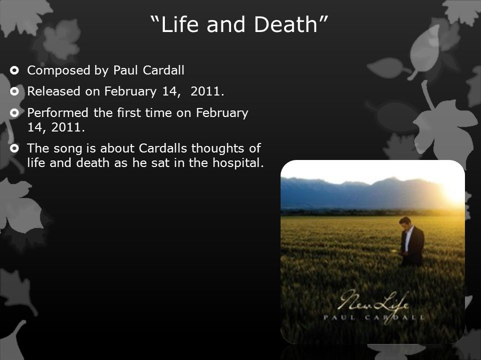 Life and Death  Composed by Paul Cardall  Released on February 14, 2011.