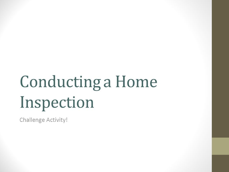 Conducting a Home Inspection Challenge Activity!