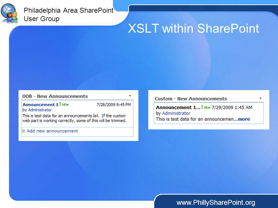 Philadelphia Area SharePoint User Group XSLT within SharePoint