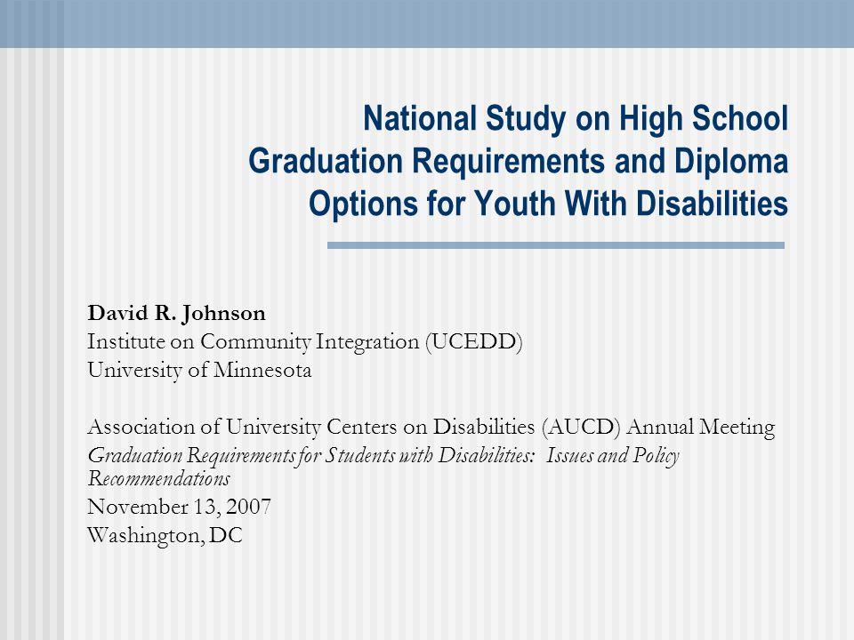 national study on high school graduation requirements and diploma  national study on high school graduation requirements and diploma options for youth disabilities david r