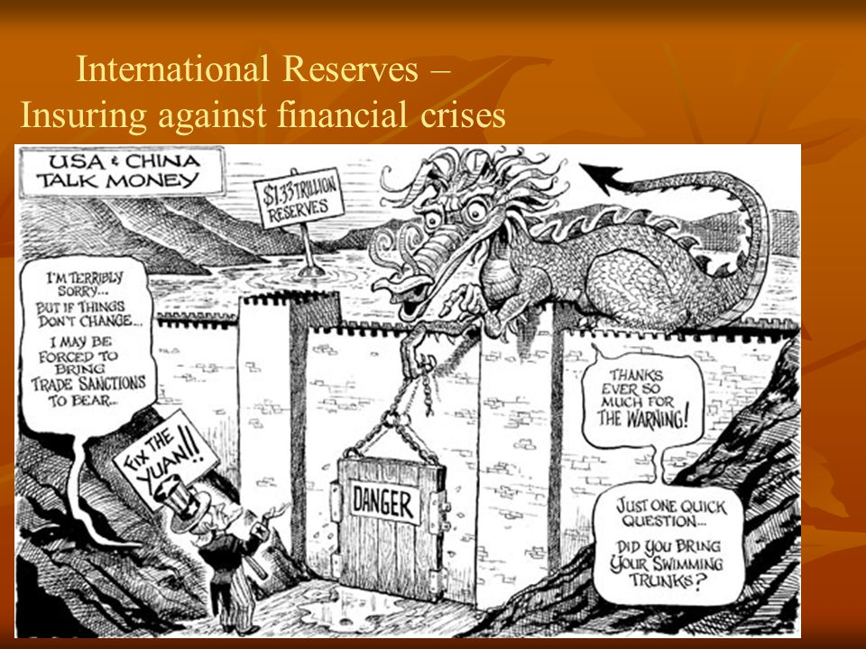 International Reserves – Insuring against financial crises